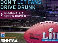 NHTSA Launches Safety Campaign for Super Bowl Sunday
