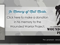 NEW: Donations to Wounded Warrior Project, in Memory of Matt Marks