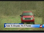 Feds to Chrysler: Fix It Faster
