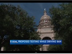 Texas Bill Would Ban Texting While Driving