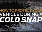 Video: Protecting Your Vehicle During a Cold Snap