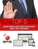 Top 5 Objections Fleet Executives Have About GPS Tracking