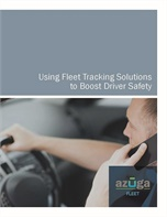 AZUGA REPORT: Using Fleet Tracking Solutions to Boost Driver Safety