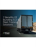 7 Benefits of Bundling ELD & Fleet Tracking Solutions
