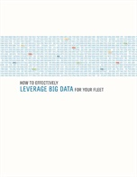 How to Effectively Leverage Big Data for Your Fleet